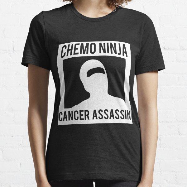 Chemo Ninja Cancer Assassin Essential T-Shirt