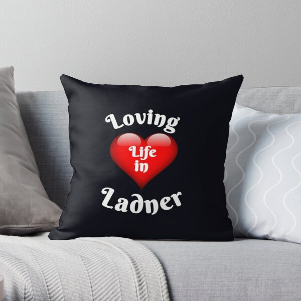 Loving Life in Ladner South Delta Throw Pillow
