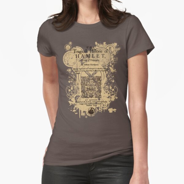 Shakespeare's Hamlet Front Piece Fitted T-Shirt