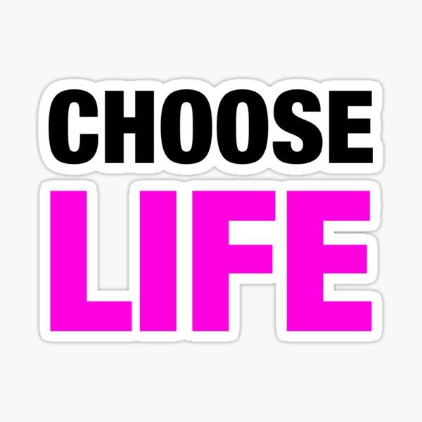 Choose Life Sticker