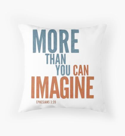 More than you can imagine - Ephesians 3:20 Floor Pillow
