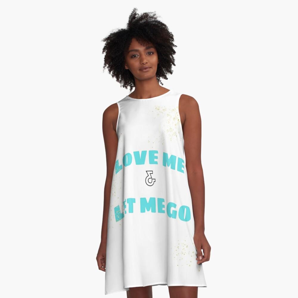Love Me & Let Me Go A-Line Dress
