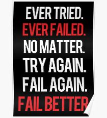 Fail again. Fail better. Poster