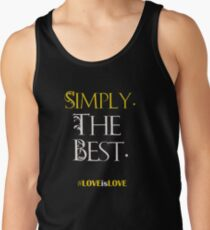 Schitt's Creek Simply the best - Patrick Tank Top