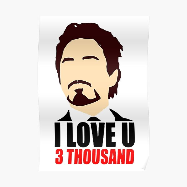 I Love You 3 Thousand Poster