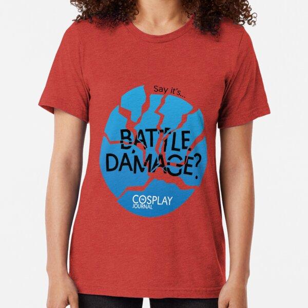 Say it's battle damage? (Blue) Tri-blend T-Shirt