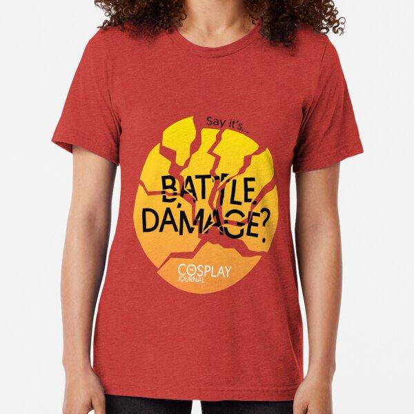 Say it's battle damage? (Orange) Tri-blend T-Shirt