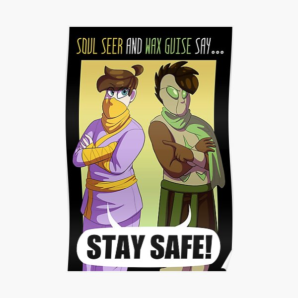 Stay Safe! Poster