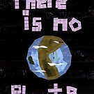 There is No Planet B by Jennifer Frederick
