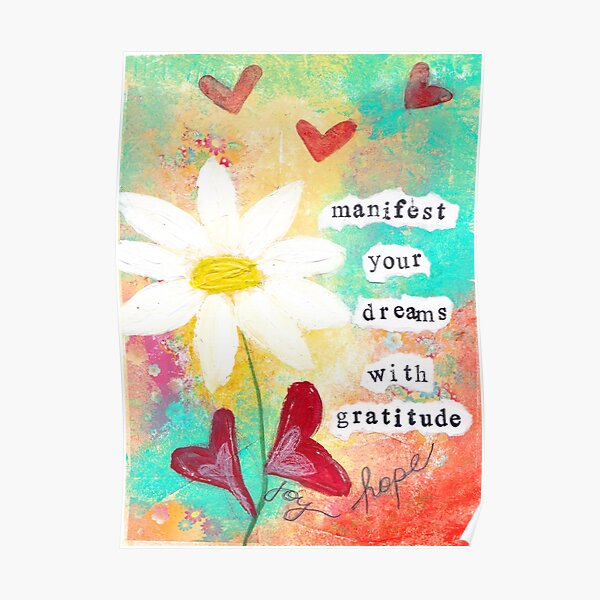MANIFEST YOUR DREAMS WITH GRATITUDE Poster