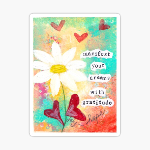 MANIFEST YOUR DREAMS WITH GRATITUDE Sticker