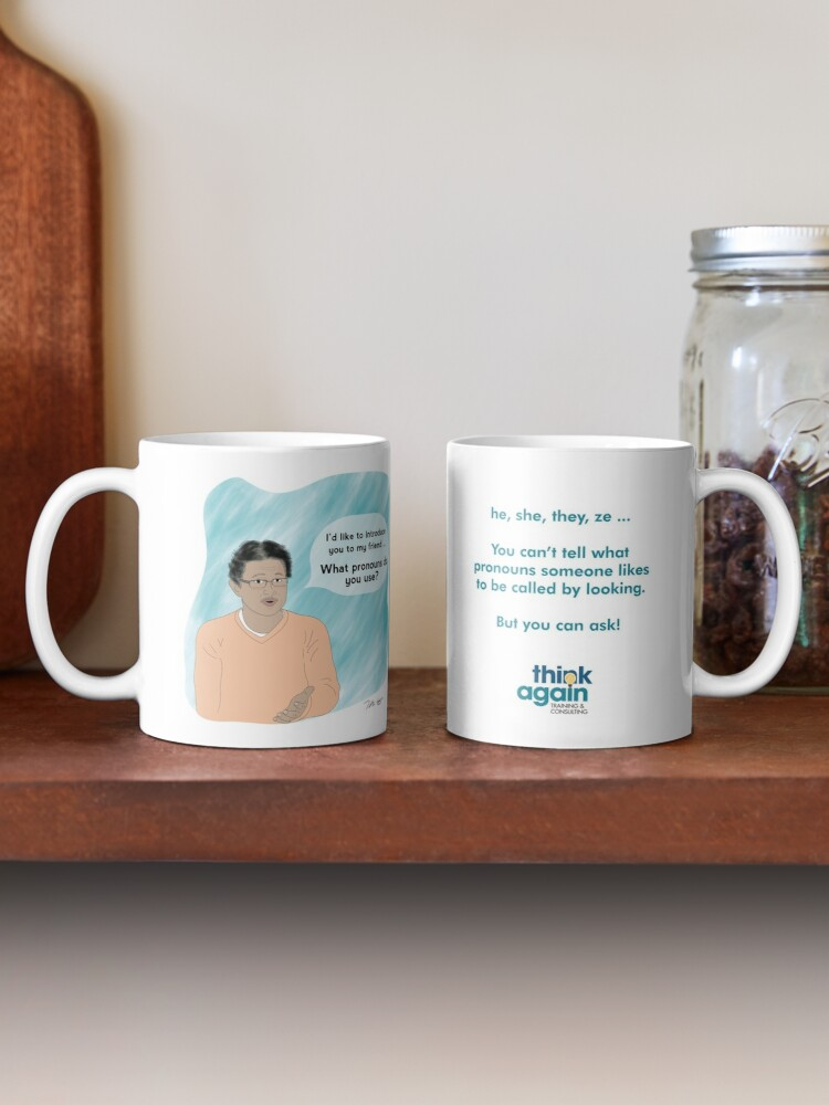 Alternate view of he, she, they, ze ... your mug will remind everyone how to ask about gender pronouns Mug