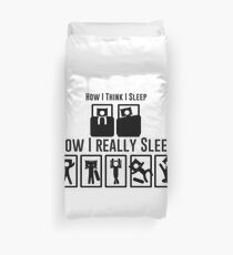 How I really Sleep  Duvet Cover