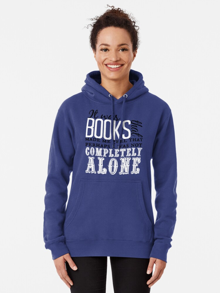 """Alternate view of """"It was books. . ."""" Will Quote Pullover Hoodie"""