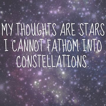 """My thoughts are stars..."" - TFiOS by TheLovelyBooks"