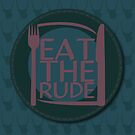 Eat The Rude (Purple) by KitsuneDesigns