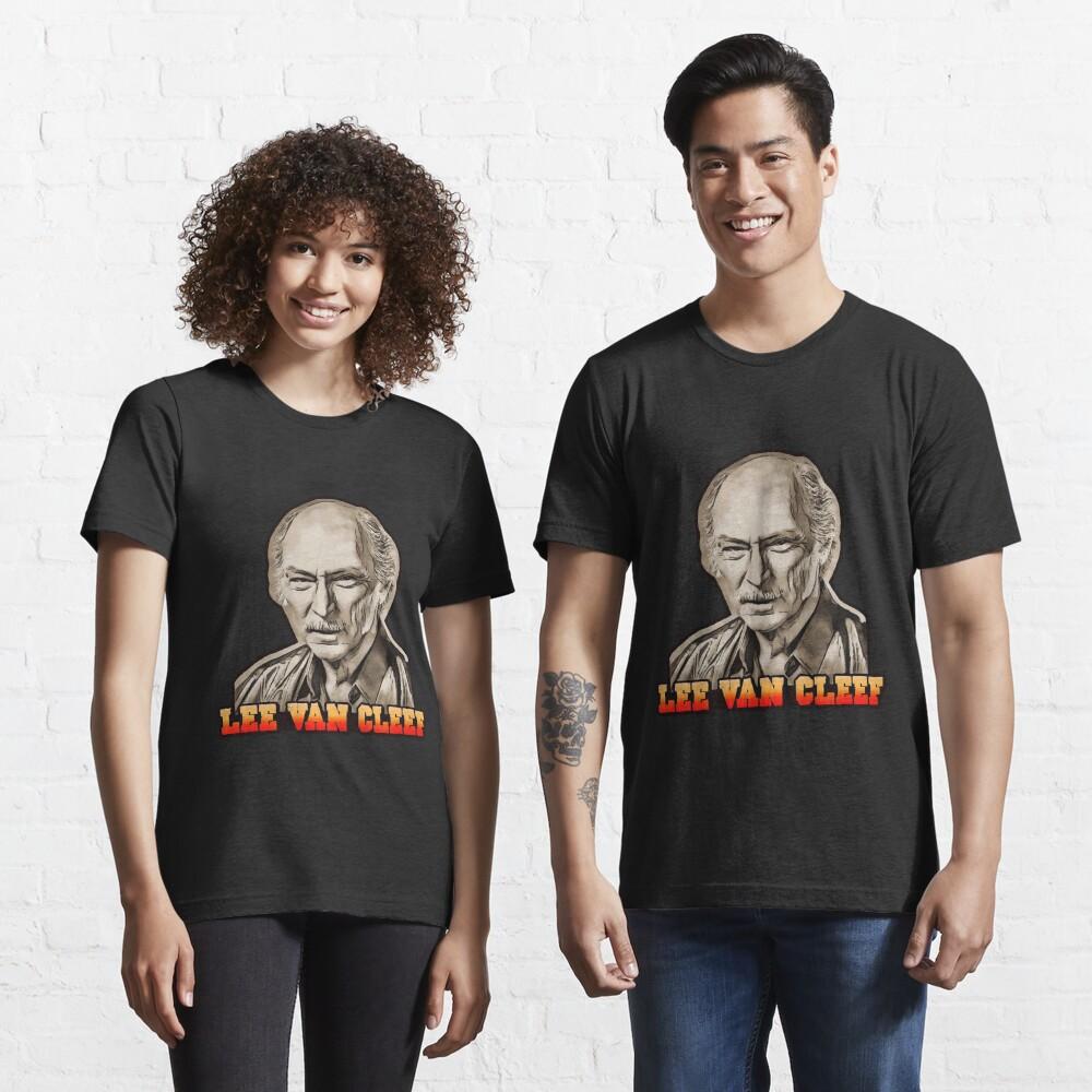 Lee Van Cleef, Cinema's Underrated Star Essential T-Shirt