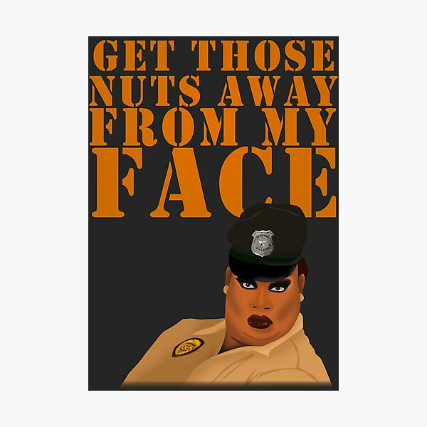 GET THOSE NUTS AWAY FROM MY FACE Photographic Print