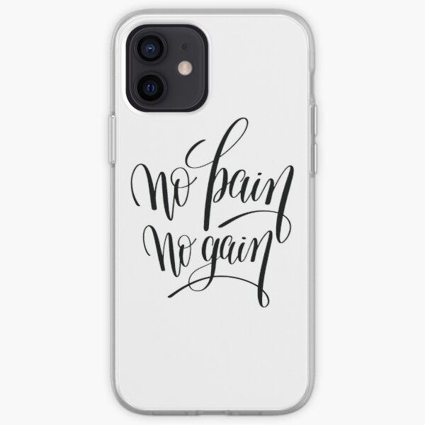 No Pain No Gain Inspirational Quotes iPhone Soft Case
