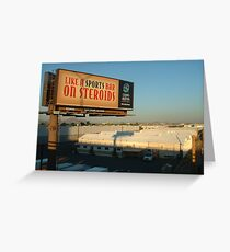 Like a Sports Bar on Steroids! Greeting Card