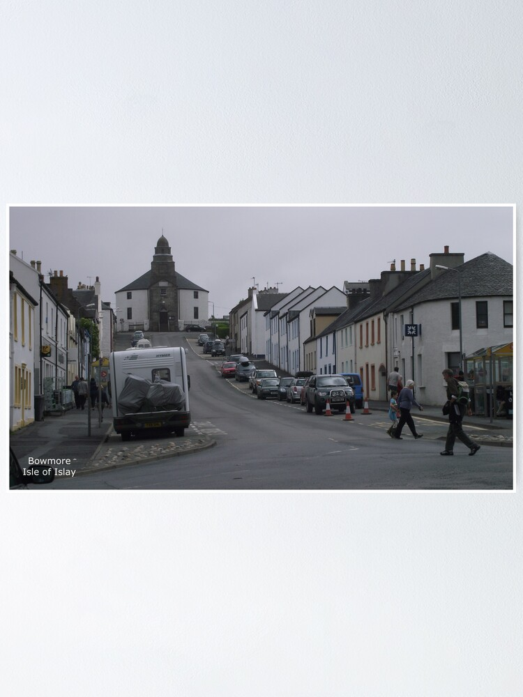 Alternate view of Bowmore    Isle  of Islay Poster