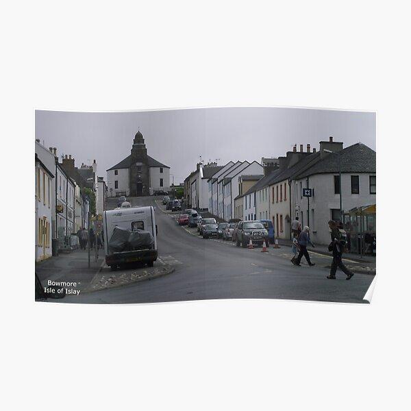 Bowmore    Isle  of Islay Poster