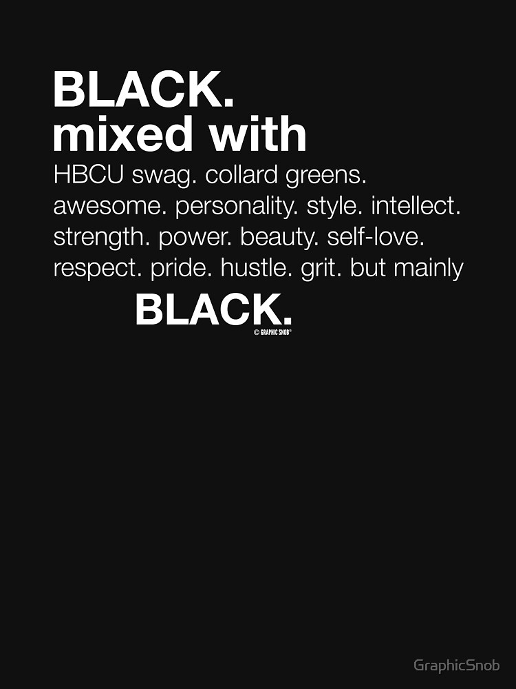 Black Mixed With...  by GraphicSnob