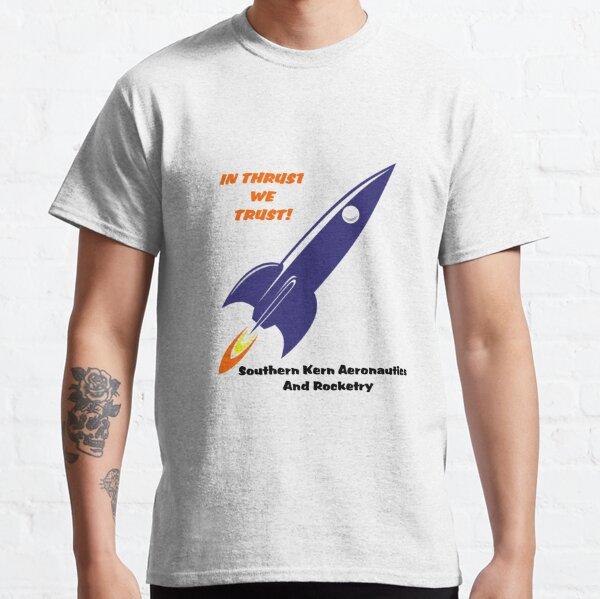 In Thrust We Trust Classic T-Shirt