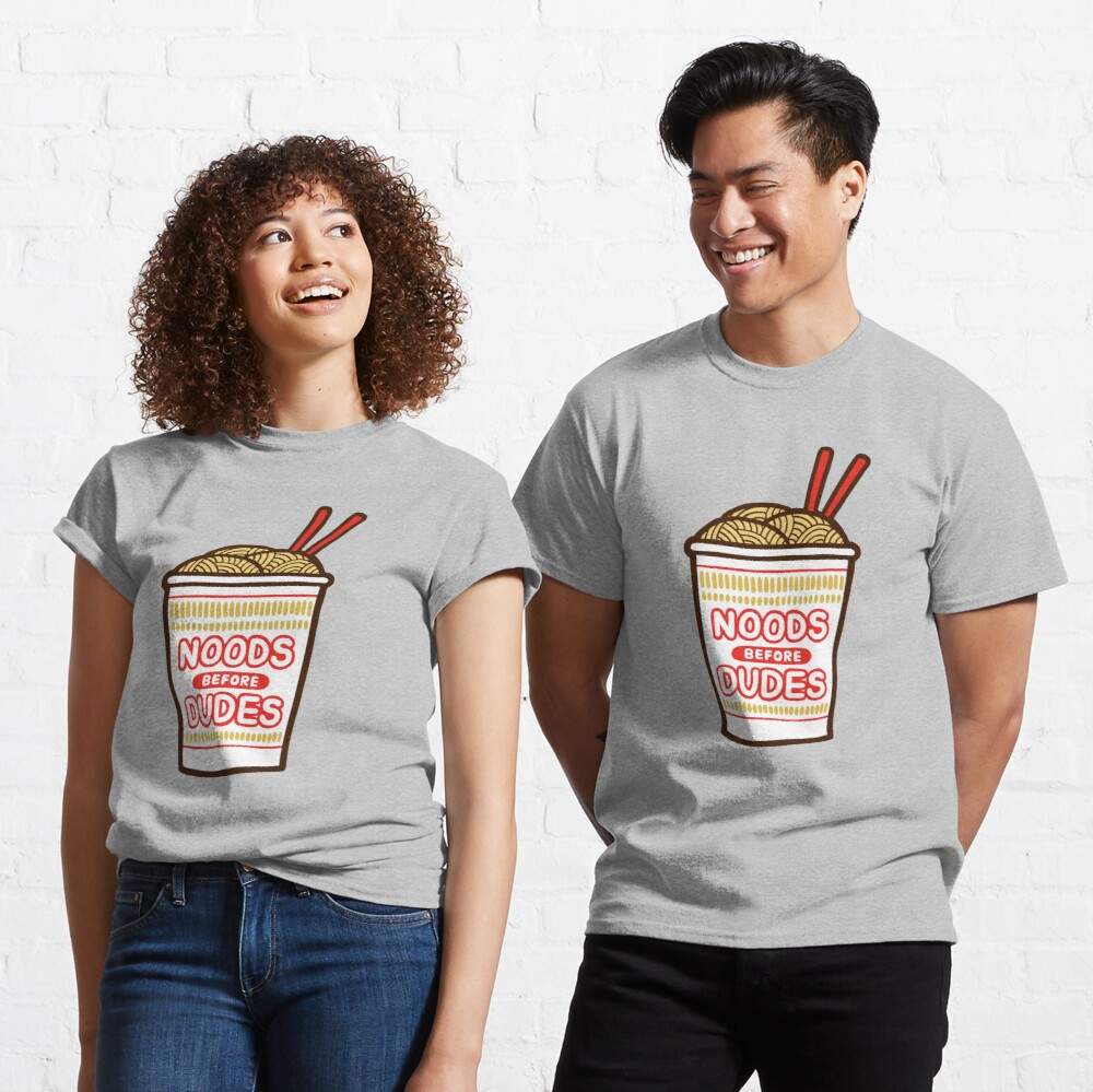 Noods Before Dudes in pink Classic T-Shirt