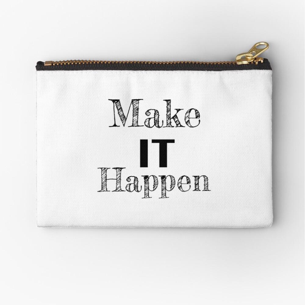 Make it Happen Inspirational Motivational Quote Zipper Pouch