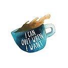 I can quit when I want by kahahuna