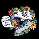 She-Rex - Woman Inherits the Earth by kahahuna
