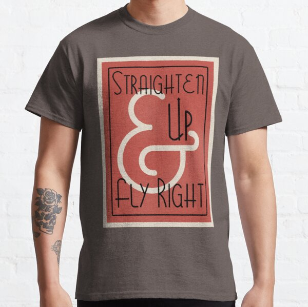 Lindy Lyrics - Straighten Up and Fly Right Classic T-Shirt
