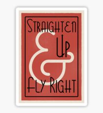 Lindy Lyrics - Straighten Up and Fly Right Sticker