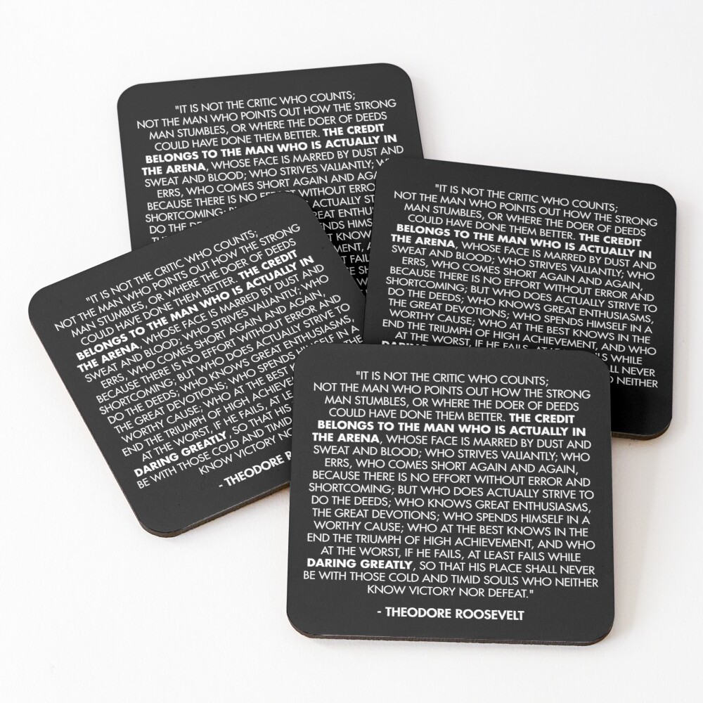 The Man in the Arena / Daring Greatly Quote - Theodore Roosevelt Coasters (Set of 4)