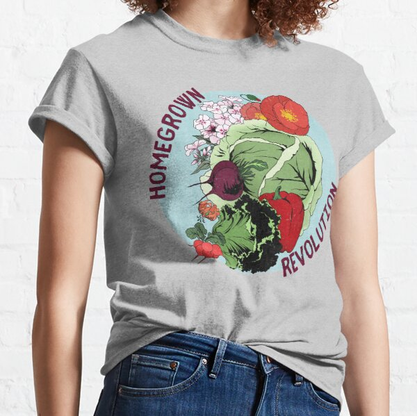 Homegrown Revolution Classic T-Shirt