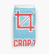 Crop ? Duvet Cover