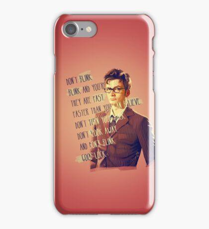DON'T BLINK!! iPhone Case/Skin