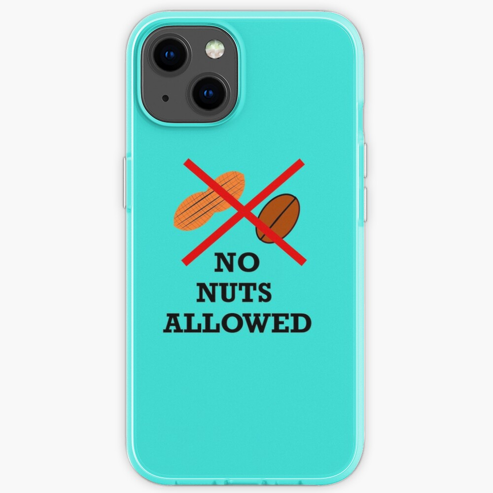 No nuts, Nut allergy,Anaphylaxis,Epipen,Allergies iPhone Case