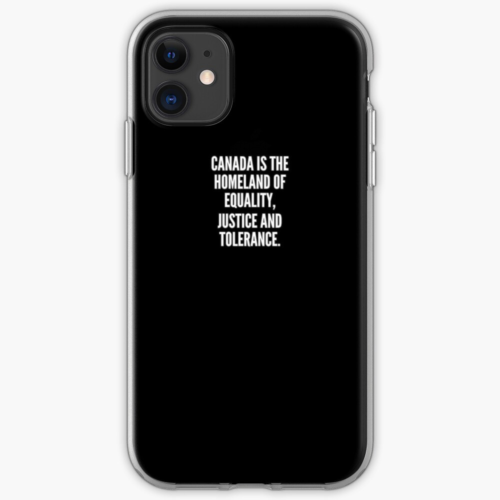 Canada is the homeland of equality justice and tolerance Funda y vinilo para iPhone