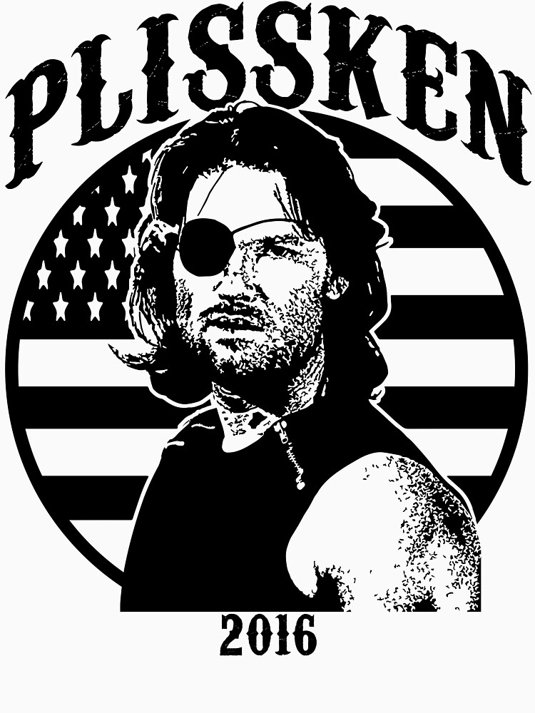 Plissken For President 2016 | Unisex T-Shirt