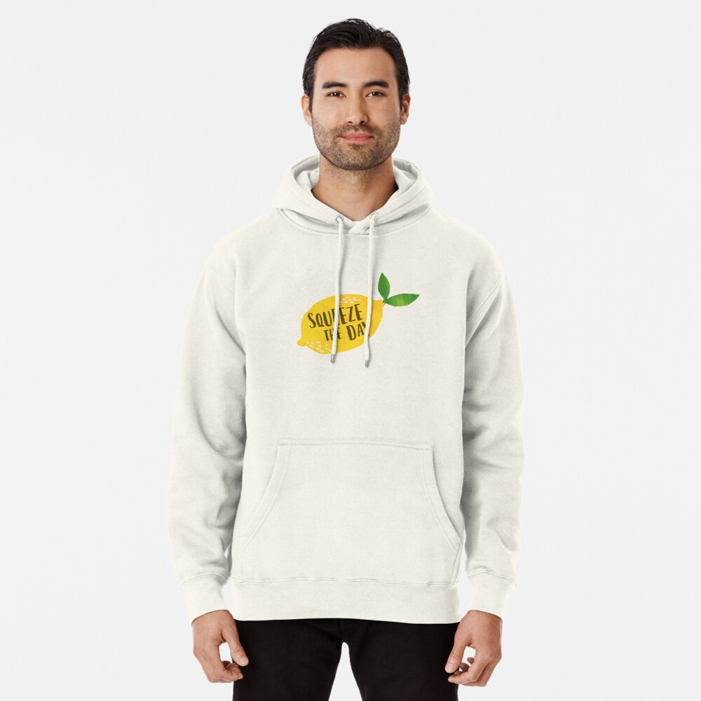 Squeeze the Day Pullover Hoodie