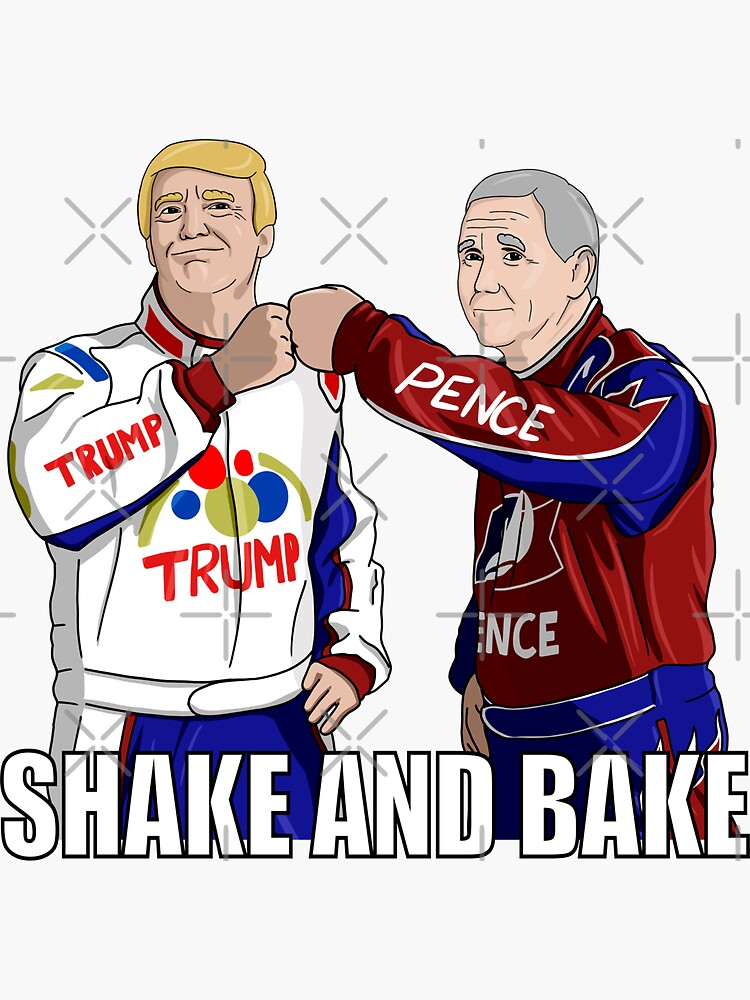 Shake and Bake Trump and Pence by Triggered76