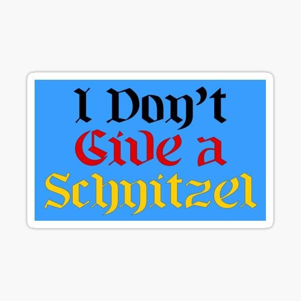 I don't give a schnitzel - German Flag Sticker