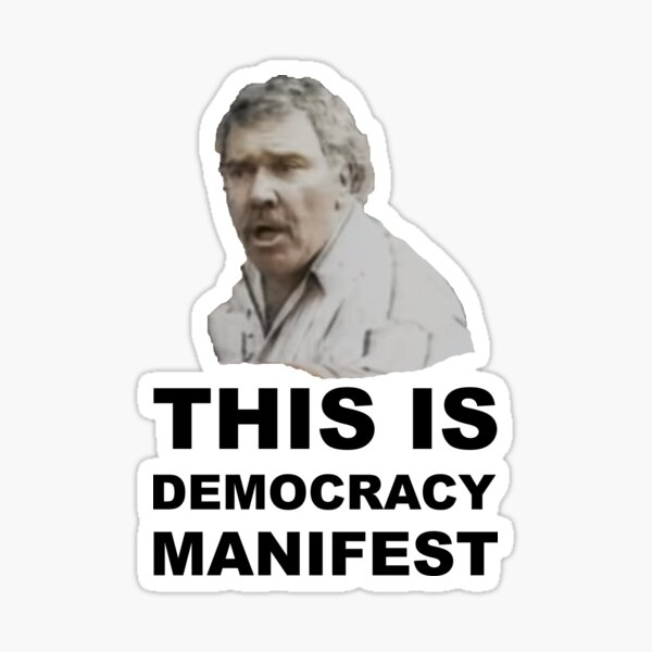 THIS IS DEMOCRACY MANIFEST Sticker