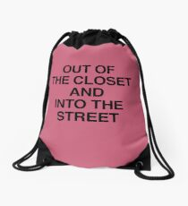 Out Of The Closet And Into The Street Drawstring Bag