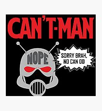 Can't Man Photographic Print