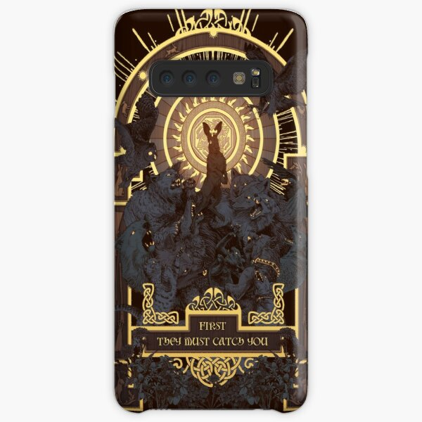 First They Must Catch You Samsung Galaxy Snap Case