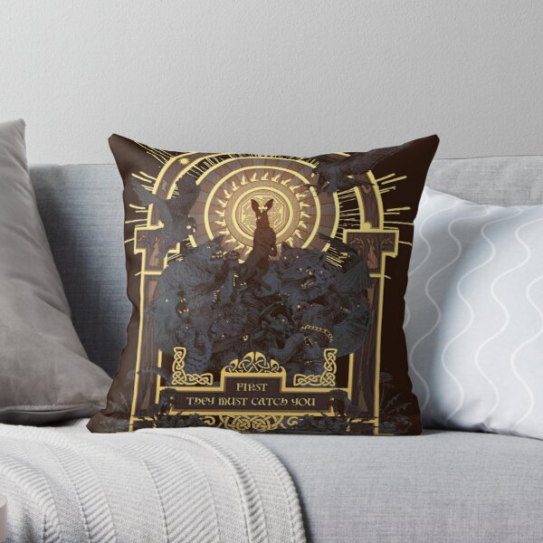 First They Must Catch You Throw Pillow