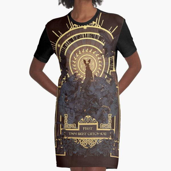 First They Must Catch You Graphic T-Shirt Dress